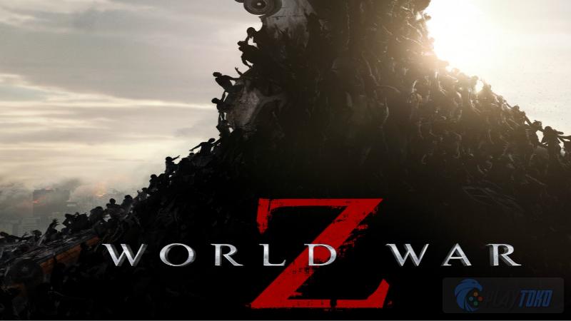 World War Z, Game Perang Zombie dan Egoisme Manusia | Playtoko