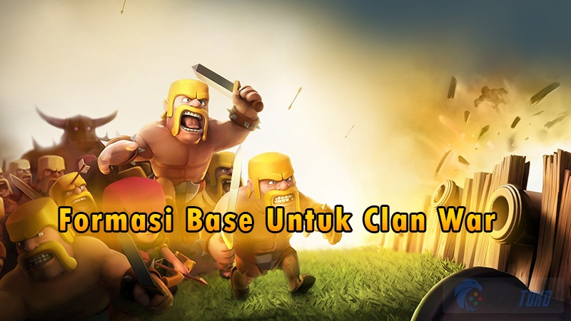 Tips dan Trik Clash of Clans : Strategi Attack dan Defense saat Clan War