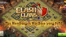 androi, ios, war base, war, clan war, clan, clash of clans, tips dan trik, desain, base, kuat, th, level, townhall, desan base townhall level, clan castle