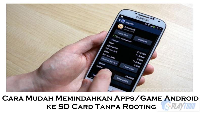 Cara Mudah Memindahkan Apps/Game Android ke SD Card Tanpa Rooting ...