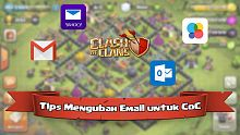clash of clans, coc, android, ios, tips clash of clans, tips coc, trik clash of clans, trik coc, email coc, coc email, clash of clans email, email clash of clans, gmail, game center, outlook, yahoo mail