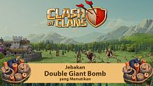 tips dan trik clash of clans, tips dan trik coc, giant bomb, double giant bomb, townhall, android, ios, townhall level 7, game strategy