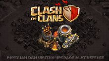 android, ios, upgrade, alat defense, urutan, clash of clans, air defense, mortar, wizzard tower, wizard tower, archer tower, cannon, x-bow, inferno tower, trap